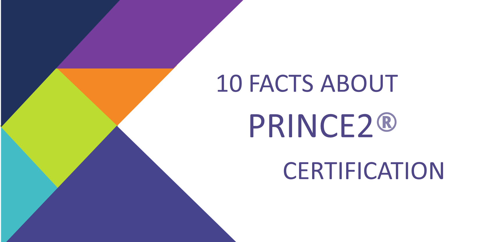 10 facts about prince2 certification prince2 certification exam 10 facts about prince2 certification xflitez Images